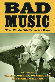 Bad Music - 1st Edition book cover
