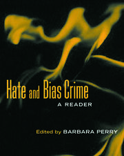 Hate and Bias Crime - 1st Edition book cover