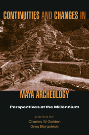Continuities and Changes in Maya Archaeology - 1st Edition book cover
