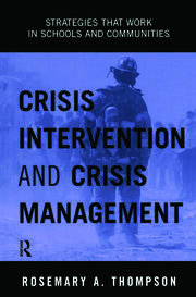 Crisis Intervention and Crisis Management : Strategies that Work in Schools and Communities - 1st Edition book cover