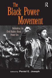 The Black Power Movement - 1st Edition book cover