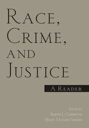 Race, Crime, and Justice - 1st Edition book cover