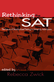 Rethinking the SAT - 1st Edition book cover