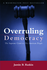 Overruling Democracy - 1st Edition book cover
