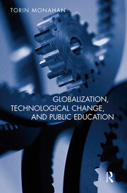 Globalization, Technological Change, and Public Education - 1st Edition book cover
