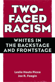 Two-Faced Racism - 1st Edition book cover
