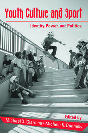 Youth Culture and Sport - 1st Edition book cover