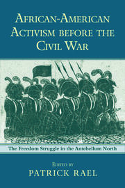 African-American Activism before the Civil War - 1st Edition book cover