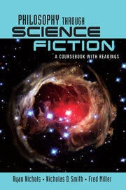 Philosophy Through Science Fiction - 1st Edition book cover