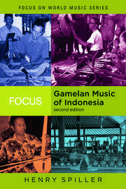 Focus: Gamelan Music of Indonesia - 2nd Edition book cover