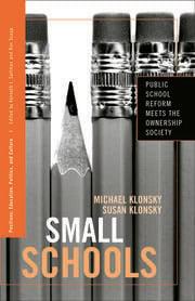 Small Schools - 1st Edition book cover