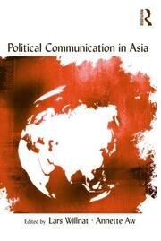 Political Communication in Asia - 1st Edition book cover