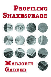 Profiling Shakespeare - 1st Edition book cover
