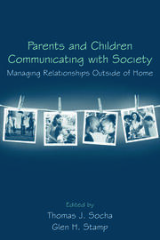 Parents and Children Communicating with Society - 1st Edition book cover