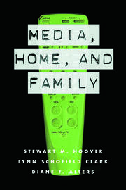 Media, Home and Family - 1st Edition book cover