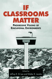 If Classrooms Matter - 1st Edition book cover
