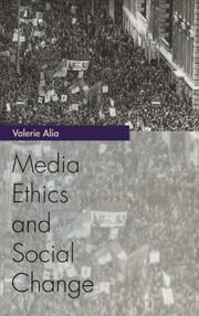 Media Ethics and Social Change - 1st Edition book cover