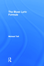 The Blues Lyric Formula - 1st Edition book cover
