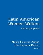Latin American Women Writers: An Encyclopedia - 1st Edition book cover