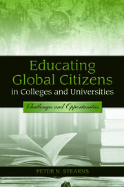 Educating Global Citizens in Colleges and Universities - 1st Edition book cover