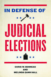 In Defense of Judicial Elections - 1st Edition book cover