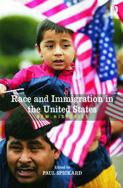 Race and Immigration in the United States - 1st Edition book cover