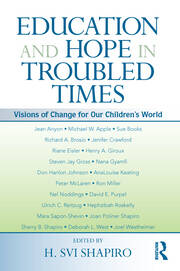Education and Hope in Troubled Times - 1st Edition book cover