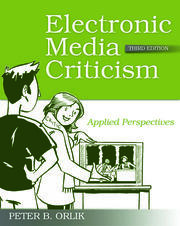 Electronic Media Criticism - 3rd Edition book cover