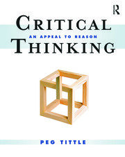 Critical Thinking : An Appeal to Reason - 1st Edition book cover