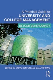 A Practical Guide to University and College Management - 1st Edition book cover