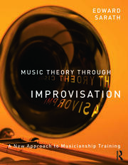 Music Theory Through Improvisation - 1st Edition book cover