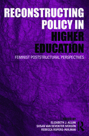 Reconstructing Policy in Higher Education - 1st Edition book cover