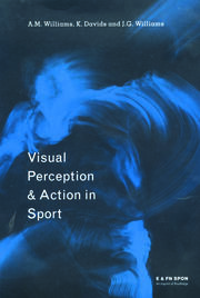 Visual Perception and Action in Sport - 1st Edition book cover