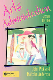 Arts Administration - 2nd Edition book cover