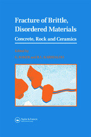Fracture of Brittle Disordered Materials: Concrete, Rock and Ceramics - 1st Edition book cover