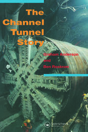 The Channel Tunnel Story - 1st Edition book cover