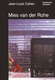 Mies van der Rohe - 1st Edition book cover