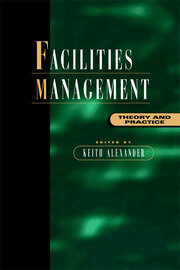Facilities Management - 1st Edition book cover
