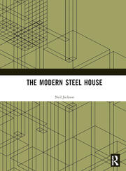 The Modern Steel House - 1st Edition book cover