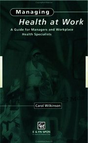 Managing Health at Work - 1st Edition book cover