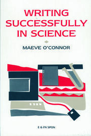 Writing Successfully in Science - 1st Edition book cover