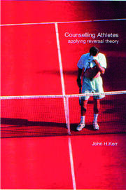 Counselling Athletes: Applying Reversal Theory - 1st Edition book cover