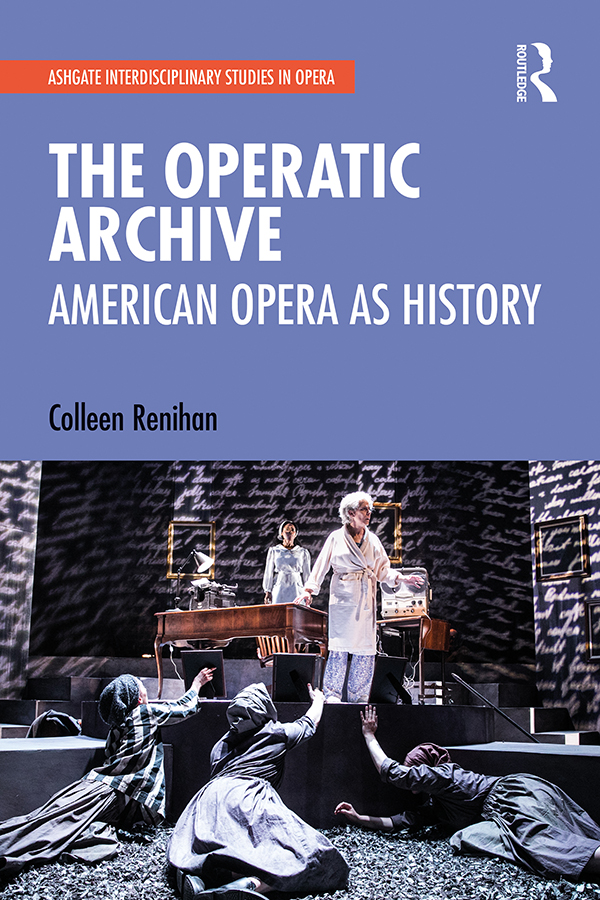 The Operatic Archive -  1st Edition book cover