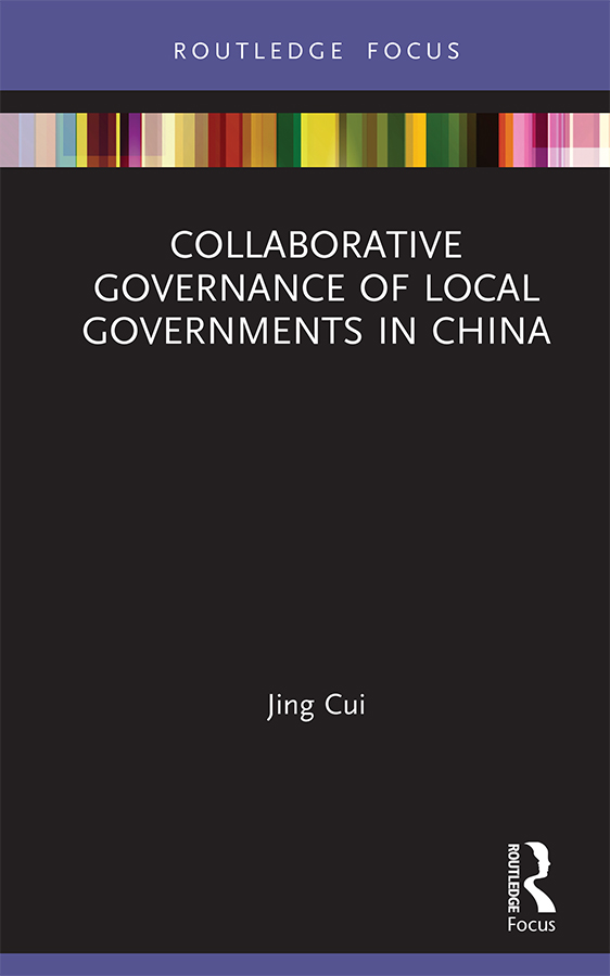 Collaborative Governance of Local Governments in China -  1st Edition book cover