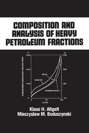 Composition and Analysis of Heavy Petroleum Fractions - 1st Edition book cover