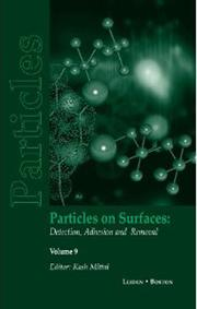 Particles on Surfaces: Detection, Adhesion and Removal, Volume 9 - 1st Edition book cover