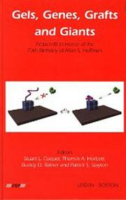 Gels, Genes, Grafts and Giants - 1st Edition book cover