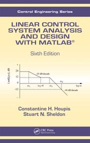Linear Control System Analysis And Design With Matlab 6th Edition