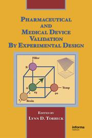 Pharmaceutical and Medical Device Validation by Experimental Design - 1st Edition book cover