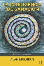 La Inteligencia de Sanación - 1st Edition book cover